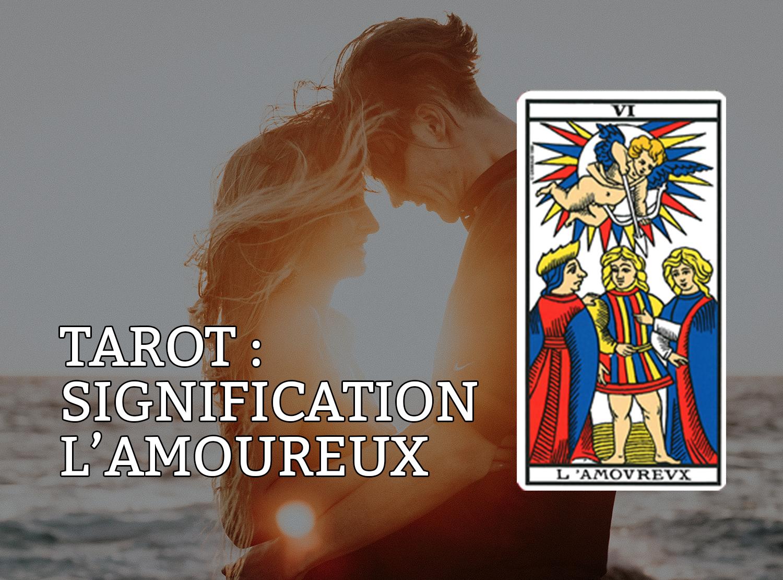 Signification de la carte de tarot les amoureux