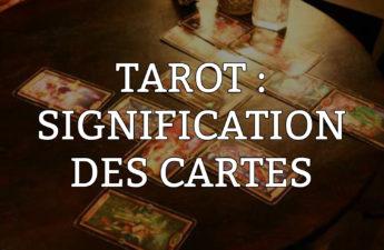Signification des cartes du tarot